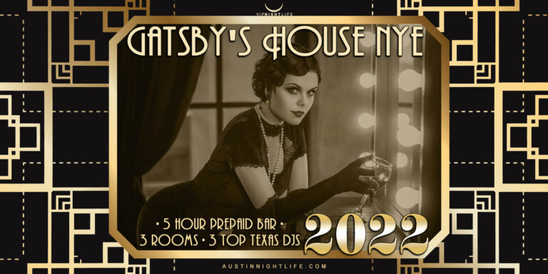Austin New Years Party 2022 Gatsby's House