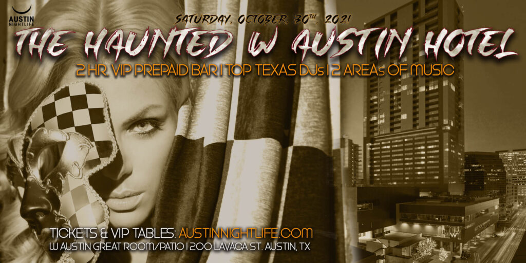 Haunted W Austin Hotel Halloween & Costume Party