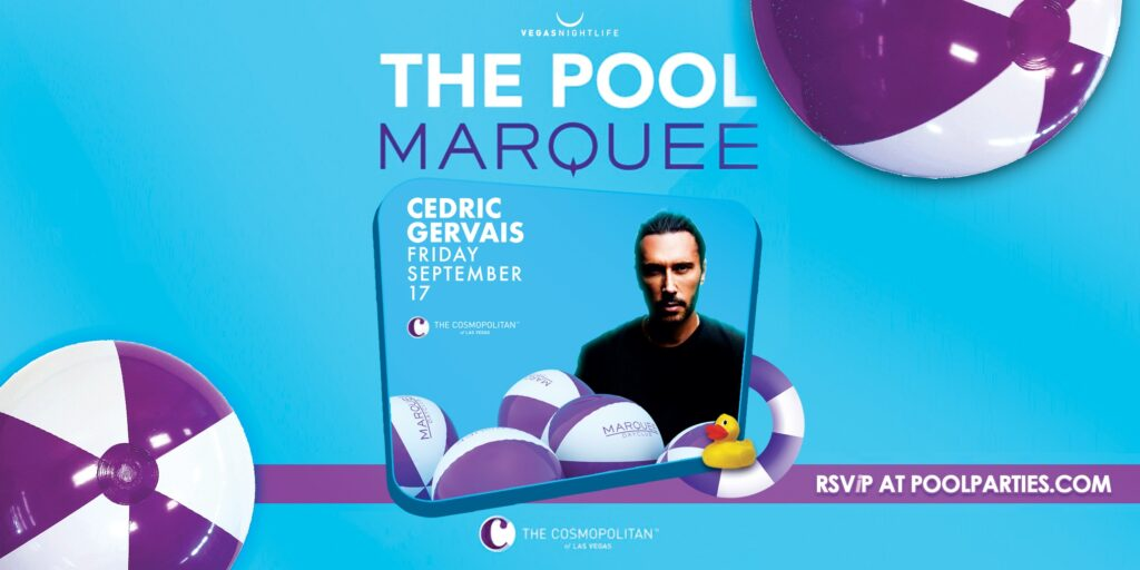Cedric Gervais   Marquee Dayclub Friday Pool Party