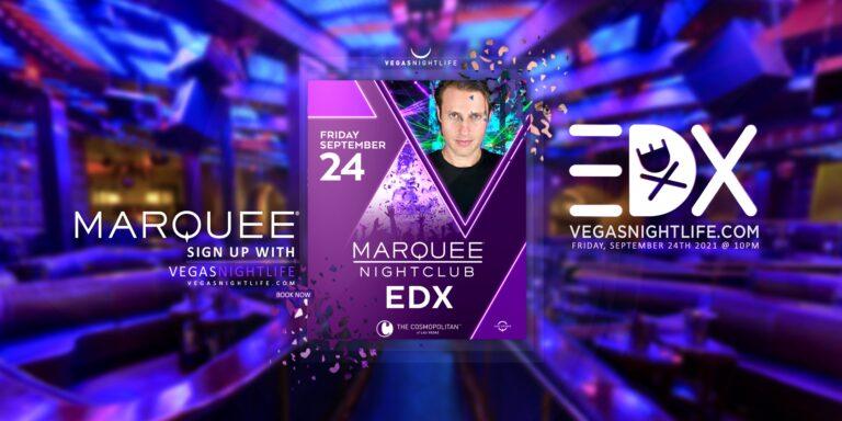 Marquee Nightclub   EDX