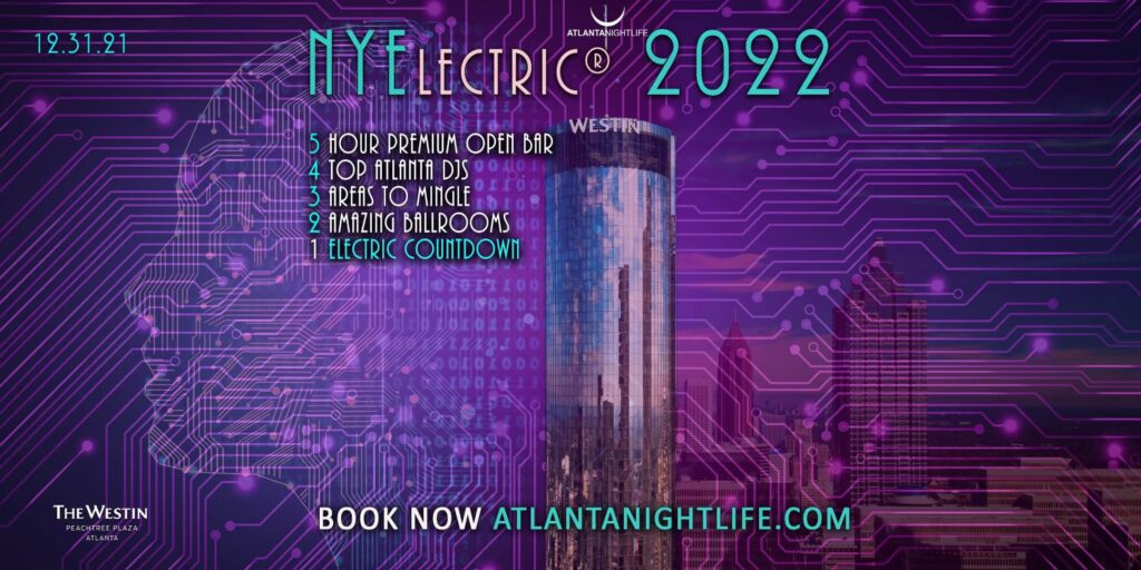 NYElectric Atlanta 2022 New Year's Eve Countdown Party