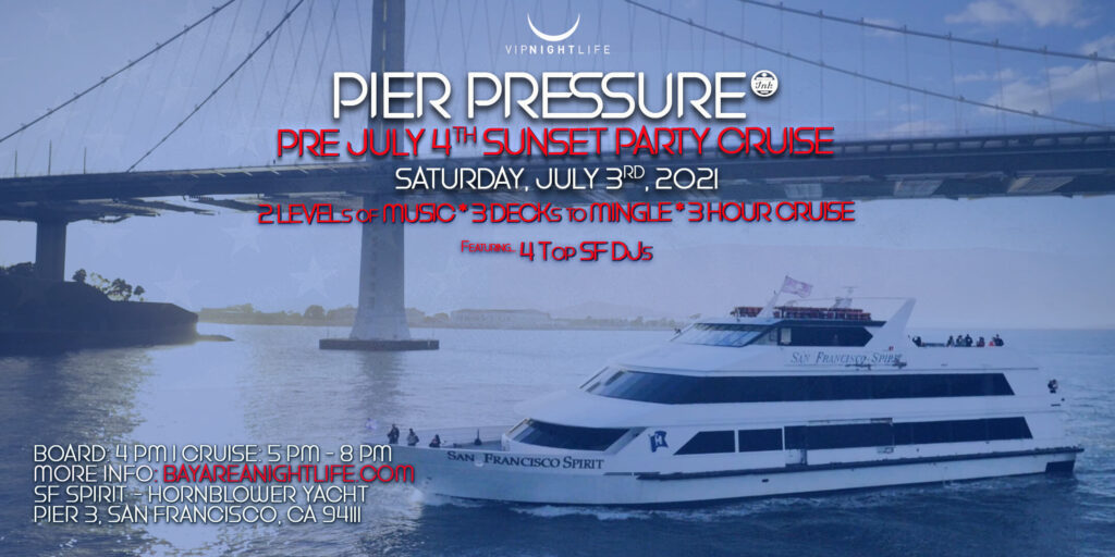 Pre 4th July San Francisco Yacht Party 2021