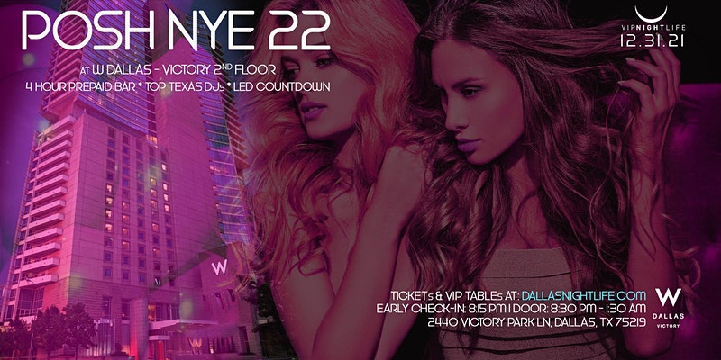 W Dallas Posh New Year's Eve Party 2022