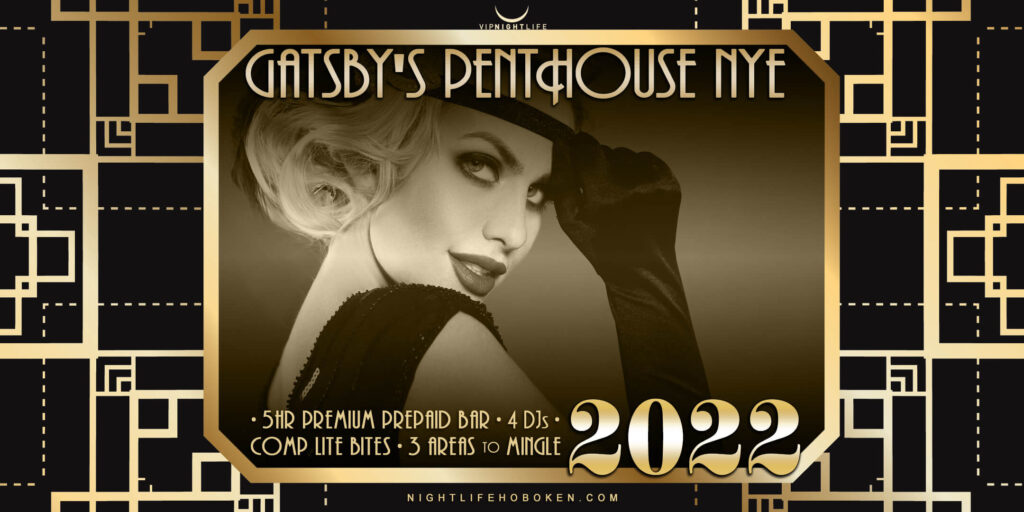 W Hoboken New Years Party 2022 - Gatsby's House